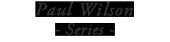 ポールウィルソンシリーズ